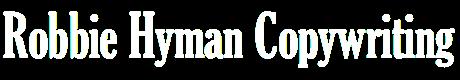 Robbie Hyman Copywriting